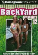 Backyard Amateurs #12 Porn Movie