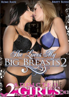 She Loves My Big Breasts 2 Porn Movie