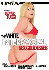White Interracial Sex Goddesses, The Porn Movie