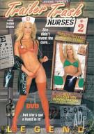 Trailer Trash Nurses 2 Porn Movie