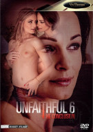 Unfaithful 6: The Conclusion Porn Movie
