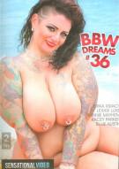 BBW Dreams 36 Porn Video