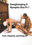 Gangbanging A Nympho Slut Porn Video