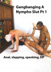 Gangbanging A Nympho Slut Boxcover