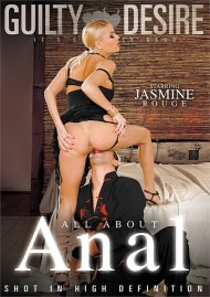 All About Anal streaming porn video from Guilty Desire.