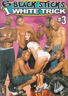 6 Black Sticks 1 White Trick #3 Porn Movie