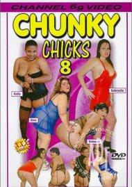 Chunky Chicks 8 Porn Movie