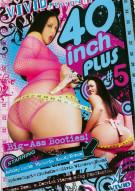 40 Inch Plus #5 Porn Video