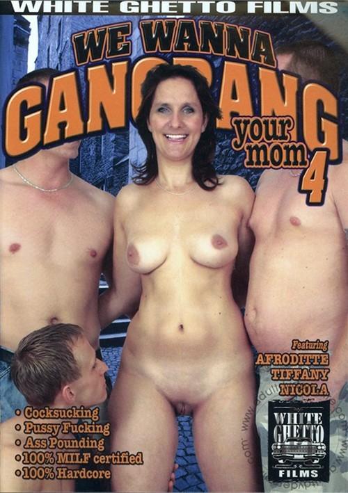 We Wanna Gangbang Your Mom 4