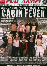 Belladonnas Road Trip: Cabin Fever