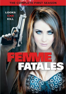 Femme Fatales: The Complete First Season Movie