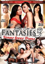 Venus Lux Fantasies 3: Venus Loves Trans Porn Movie
