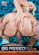 Big Assed White Chicks Hardcut 8 Porn Movie