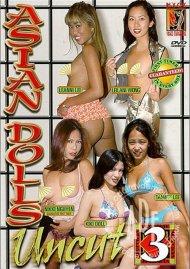 Asian Dolls Uncut Vol. 3 Porn Movie