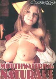 Mouthwatering Naturals Porn Movie