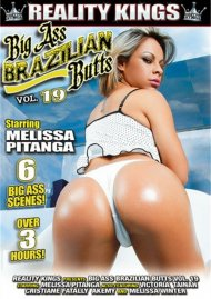 Big Ass Brazilian Butts Vol. 19 Porn Movie