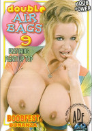 Double Airbags 9 Porn Movie