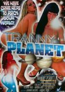 Tranny Planet Porn Movie