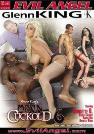 Mean Cuckold 6 Porn Movie