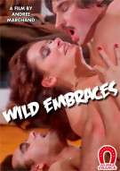 Wild Embrace (French) Porn Video