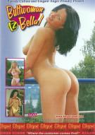 Buttwoman Iz Bella! Movie