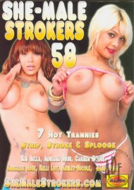 She-Male Strokers 58 Porn Movie