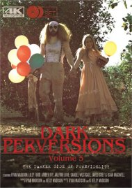 Dark Perversions Vol. 5 porn video from Porn Fidelity.