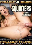 4 Hours Of Squirters Porn Movie