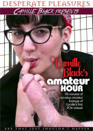 Camille Black's Amateur Hour Porn Video