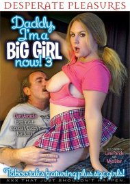 Daddy I'm A Big Girl Now! 3 porn video from Desperate Pleasures.