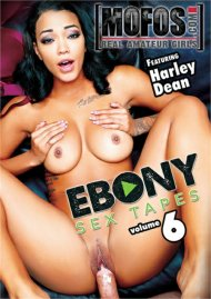 Ebony Sex Tapes Vol. 6 DVD porn movie from MOFOS.