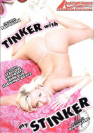 Tinker With My Stinker Porn Movie