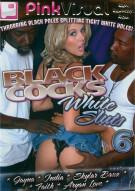 Black Cocks White Sluts 6 Porn Movie