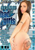 Teenage Bad Girls 2 Porn Movie