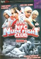 Nude Fight Club Round 3 Porn Movie