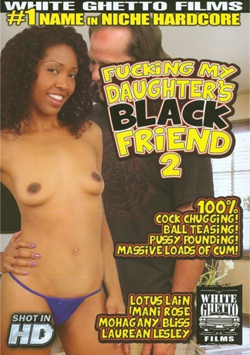 Fucking My Daughters Black Friend 2