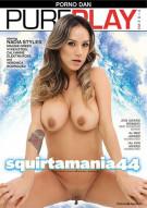 Squirtamania #44 Porn Video