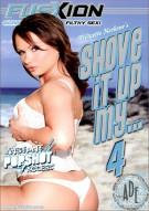 Shove It Up My...4 Porn Movie