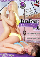 Barefoot Maniacs 6 Porn Video