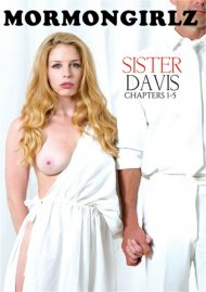 Sister Davis: Chapters 1-5 HD porn video from Mormon Girlz.