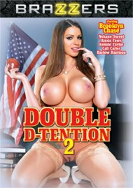 Double D-Tention 2 DVD porn movie from Brazzers.