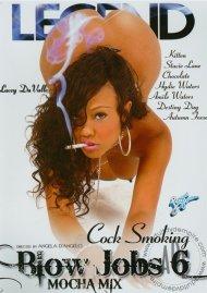 Cock Smoking Blow Jobs 6: Mocha Mix Porn Video