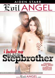 I Fucked My Black Stepbrother Porn Movie