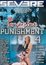Perversion And Punishment 4 Porn Movie