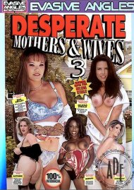 Desperate Mothers & Wives 3 Porn Video