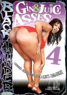 Gin & Juicy Asses 4 Porn Video