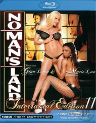 No Mans Land Interracial Edition 11 Blu-ray Porn Movie