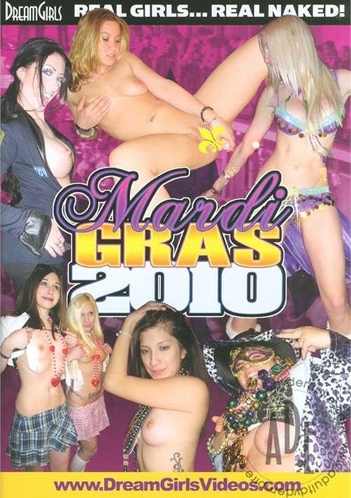 Dream Girls: Mardi Gras 2010