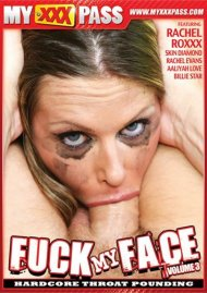 Fuck My Face Vol. 3 porn DVD from My XXX Pass.