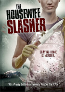 Housewife Slasher, The Movie